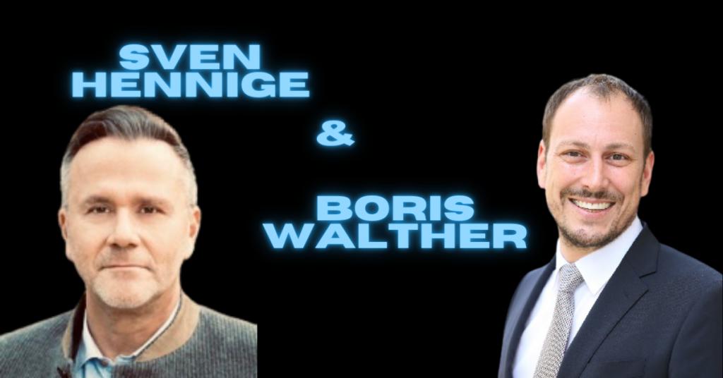 Sven Hennige & Boris Walther